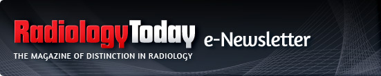 Radiology Today  e-Newsletter